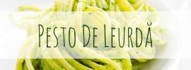 Pesto de Leurda | Adriana Popovici