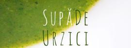 Supa de Urzici | Adriana Popovici